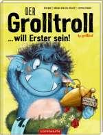 Der Grolltroll ... will Erster sein! Cover