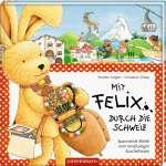 Mit Felix durch die Schweiz Cover