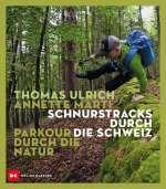 Schnurstracks durch die Schweiz Cover