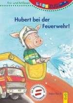 Hubert bei der Feuerwehr! Cover