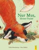 Nur Mut, kleiner Fuchs! Cover
