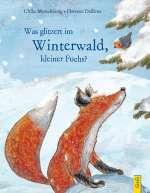 Was glitzert im Winterwald, kleiner Fuchs? Cover