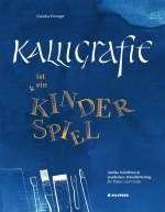 Kalligrafie ist ein Kinderspiel Cover