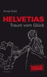 Helvetias Traum vom Glück Cover