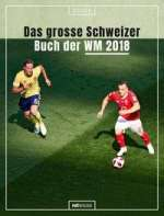 Das grosse Schweizer Buch der WM 2018 Cover