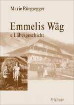 Emmelis Wäg Cover