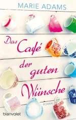 Das Café der guten Wünsche Cover