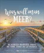 Was will man Meer? Cover