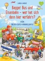 Bagger, Bus und Eisenbahn - wer hat sich denn hier verfahr'n? Cover