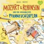 Mozart & Robinson und der waghalsige Pfannkuchenplan Cover