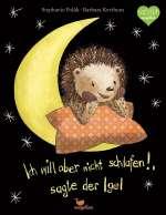 Ich will aber nicht schlafen!, sagte der Igel Cover