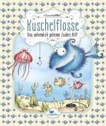 Kuschelflosse - das unheimlich geheime Zauber-Riff Cover