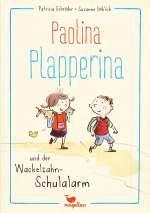 Paolina Plapperina und der Wackelzahn-Schulalarm Cover