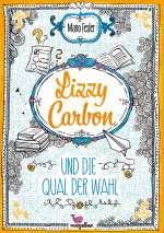Lizzy Carbon und die Qual der Wahl Cover