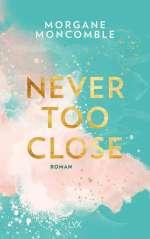 Never Too Close Cover