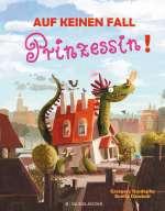 Auf keinen Fall Prinzessin! Cover