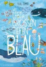 Was lebt im grossen tiefen Blau? Cover