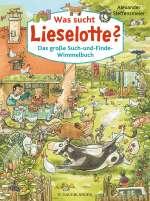 Was sucht Lieselotte? Cover