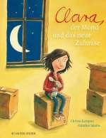Clara, der Mond und das neue Zuhause Cover