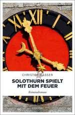 Solothurn spielt mit dem Feuer Cover