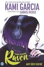 Teen Titans: Raven - auf der Suche Cover