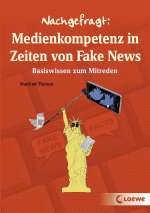 Nachgefragt: Medienkompetenz in Zeiten von Fake News Cover