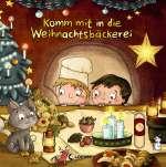 Komm mit in die Weihnachtsbäckerei Cover