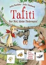 Tafiti - nur Mut, kleine Fledermaus! Cover