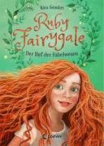 Ruby Fairygale: Der Ruf der Fabelwesen Cover
