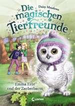 Die magischen Tierfreund; Emma Eule und der Zauberbaum Cover