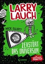 Larry Lauch zerstört das Universum Cover