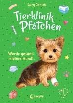 Werde gesund, kleiner Hund! (Bd.5) Cover