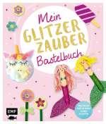 Mein Glitzer Zauber Bastelbuch Cover