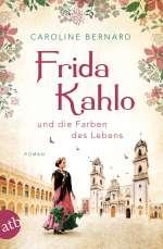 Frida Kahlo und die Farben des Lebens Cover