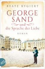 George Sand und die Sprache der Liebe Cover