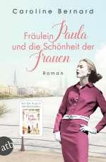 Fräulein Paula und die Schönheit der Frauen Cover