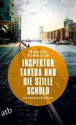 Inspektor Takeda und die stille Schuld Cover