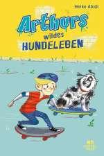 Arthurs wildes Hundeleben Cover