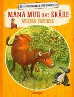 Mama Muh und Krähe werden Freunde Cover