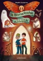 Die Mitternachtsschule - Erste Stunde Geisterkunde Cover