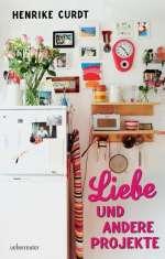 Liebe und andere Projekte Cover