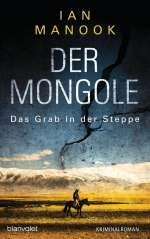 Der Mongole - das Grab in der Steppe Cover