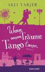Wenn unsere Träume Tango tanzen Cover