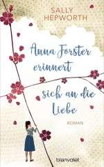 Anna Forster erinnert sich an die Liebe Cover