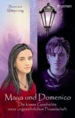 Maya und Domenico : Die krasse Geschichte einer ungewöhnlichen Freundschaft Cover