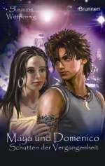Maya und Domenico : Schatten der Vergangenheit Cover