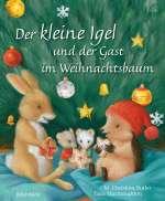 Der kleine Igel und der Gast im Weihnachtsbaum Cover