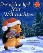 Der kleine Igel feiert Weihnachten Cover