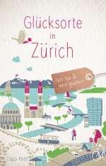 Glücksorte in Zürich Cover