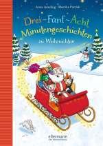 Drei-Fünf-Acht Minutengeschichten zu Weihnachten Cover
